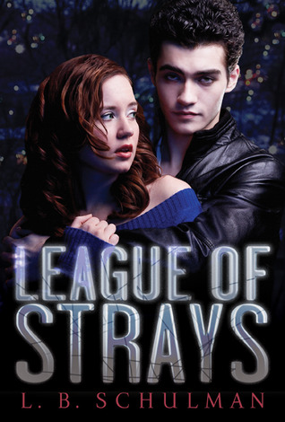 Cover of League of Strays by L.B. Schulman