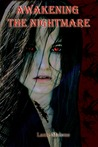 Awakening the Nightmare (Symmetria Series Book #1)