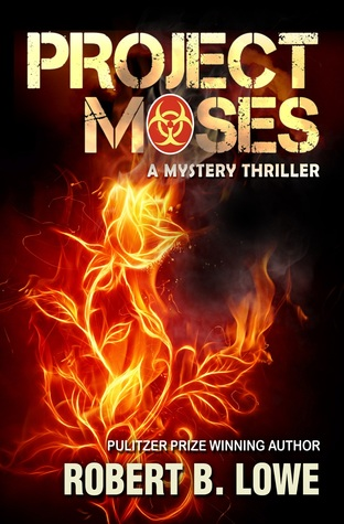 Project Moses (Paperback Version)