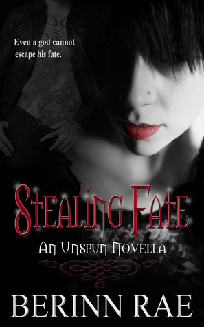 Stealing Fate (Unspun)