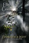 Darkness & Light (War of the Fae, #3)