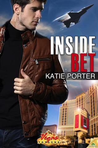 Inside Bet (Vegas Top Guns, #2)