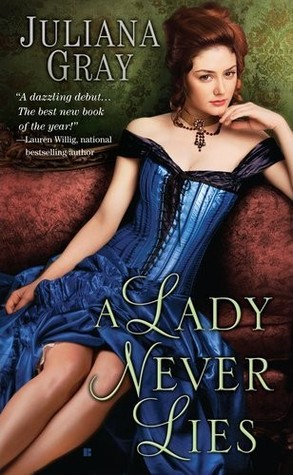 Review: A Lady Never Lies by Juliana Gray