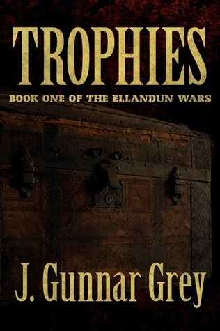 Trophies by J. Gunnar Grey