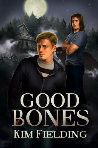 Review: Good Bones by Kim Fielding