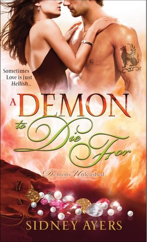 Demon to Die For (Demons Unleashed, #3)