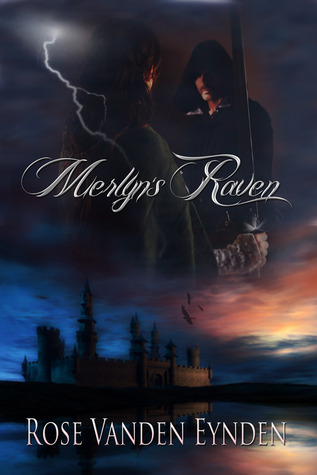 Review: Merlyn's Raven by Rose Vanden Eynden