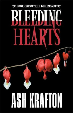 Bleeding Hearts by Ash Krafton