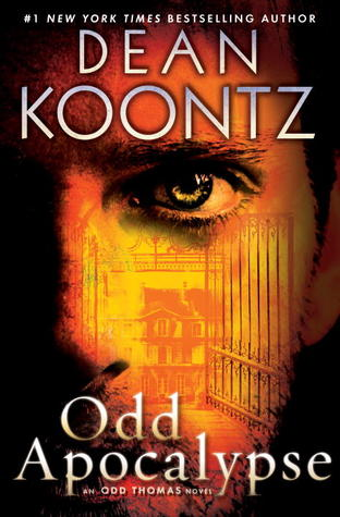 Odd Apocalypse: A Novel (Odd Thomas, #5)