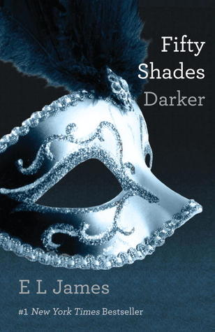 Fifty Shades Darker (Fifty Shades, #2) 