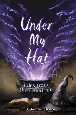 Under My Hat: Tales from the Cauldron (The Dresden Files, #2.5)