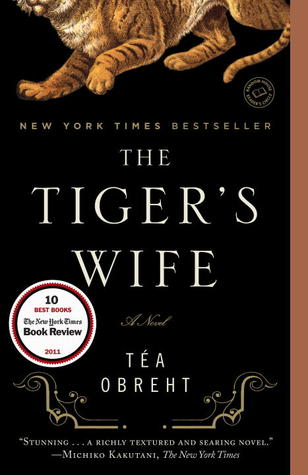 Book Review: The Tiger's Wife by Tea Obreht