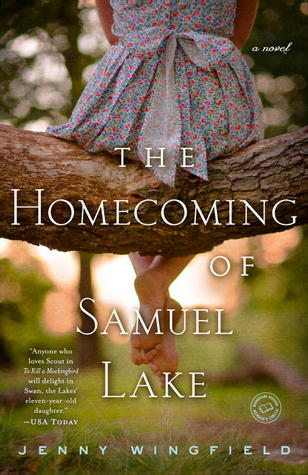 The Homecoming of Samuel Lake: A Novel