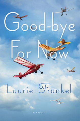 Goodbye for Now: A Novel