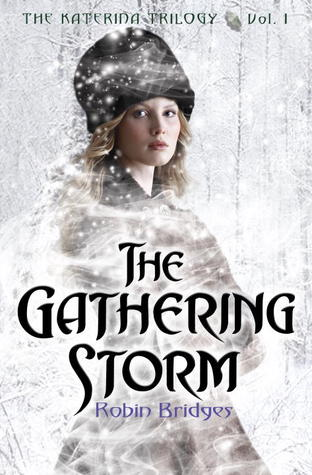 The Gathering Storm (The Katerina Trilogy, #1)