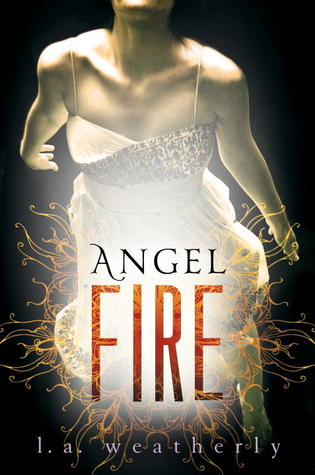 Angel Fire (Angel, #2)