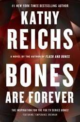 Bones Are Forever (Temperance Brennan, #15)