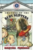 The Case of the Ruby Slippers (First Kids 3)