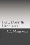 Tall, Dark & Heartless (Pyte/Sentinel Series, #3)