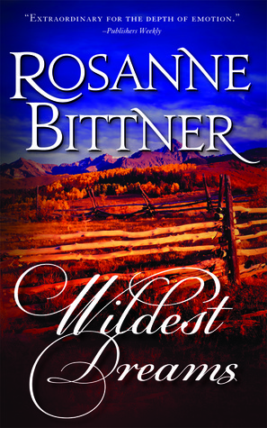 Wildest Dreams by Rosanne Bittner