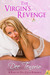 The Virgin's Revenge (Ranch...