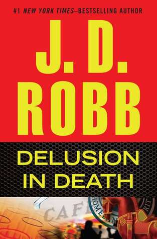 Request- 44 Delusion In Death - J.D. Robb