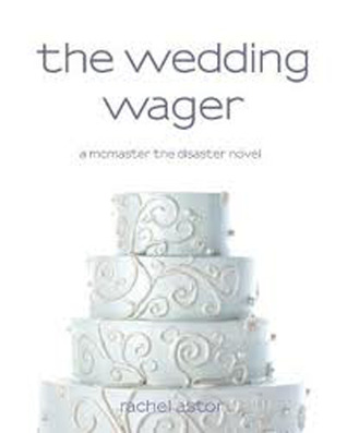 The Wedding Wager (McMaster the Disaster)
