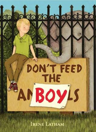 Don't Feed the Boy by Irene Latham