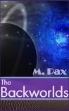 The Backworlds (Book 1)