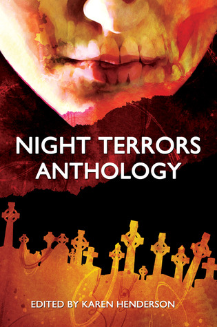 Night Terrors Anthology by Karen  Henderson