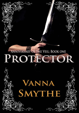 Protector (Anniversary of the Veil, #1)
