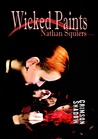 Wicked Paints (Crimson Shadow Series - Prequel)