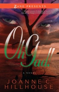 Oh Gad!: A Novel