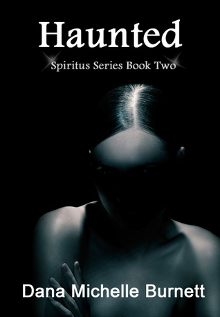 Haunted (Spiritus Series, #2)