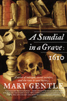 A Sundial in a Grave: 1610