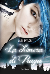 La chimera di Praga (Daughter of Smoke and Bone #1)