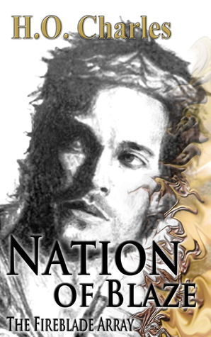 Nation of Blaze by H.O. Charles