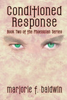 Conditioned Response (Phoenician, #2)