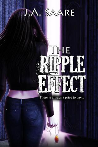 Early Review: The Ripple Effect by J.A. Saare (Rhiannon's Law #3)