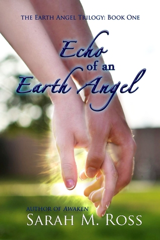 Echo of an Earth Angel (Earth Angel #1)