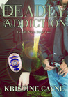 Deadly Addiction (Deadly Vices, #2)