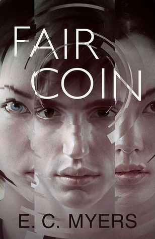 Book Review: Fair Coin (Book 1), By E.C. Myers Cover Art