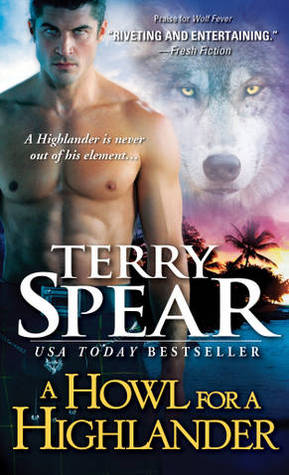 A Howl for the Highlander (Heart of the Wolf, #10)