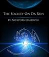La Cicala di Italia (The Society On Da Run #1)