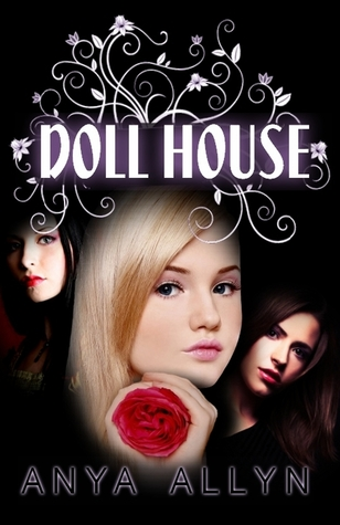 Dollhouse (Dollhouse, #1)
