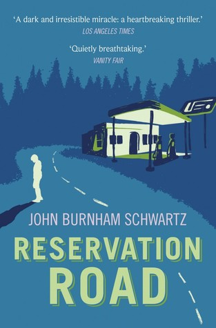 Cover of Reservation Road by John Burnham Schwartz