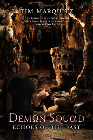 Echoes of the Past (Demon Squad #4)
