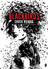 Blackbirds (Miriam Black, #1)