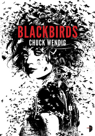 Post Thumbnail of Review: Blackbirds by Chuck Wendig