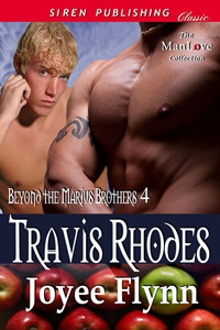 Travis Rhodes (Beyond the Marius Brothers, #4)